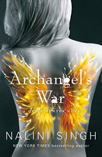 Archangel's War: Guild Hunter Book 12 (The Guild Hunter Series) by [Singh, Nalini]