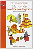 Manuel de mathématiques CM1 : Cahier d'exercices A