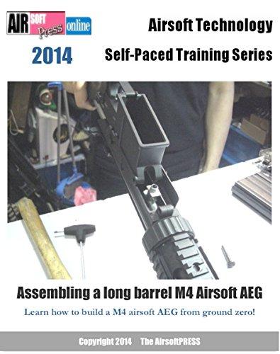 Airsoft Technology Self-Paced Training Series Assembling a long barrel M4 Airsoft AEG