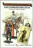 Combates de Ceuta, los - Guerra de Africa 1859-1860 (Guerreros Y Batallas)