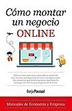 Cómo montar un negocio online (Economía y Empresa)