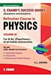 Refresher Course in Physics Volume III