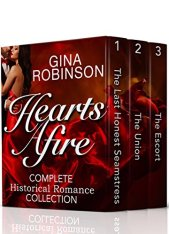 Hearts Afire Complete Historical Romance Collection by [Robinson, Gina]
