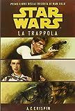Star Wars. La trappola. La trilogia di Han Solo: 1