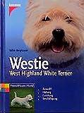 Westie: West Highland White Terrier (Praxiswissen Hund)