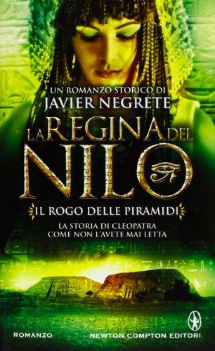 Il rogo delle piramidi. La regina del Nilo: LA REGINA DEL NILO IL ROGO DELLE PIRAMIDI: 3