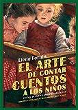 El arte de contar cuentos a los niños (Biblioteca Elena Fortún)