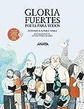 Gloria Fuertes, poeta para todos (Literatura Infantil (6-11 Años) - Mi Primer Libro)