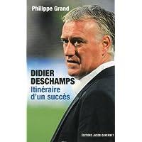 Didier Deschamps, itineraire d'un succes