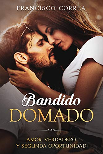 Bandido Domado de Francisco Correa