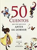 50 cuentos que hay que leer antes de dormir