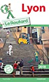 Guide du Routard Lyon 2018
