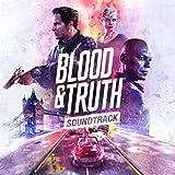 Blood & Truth (Original Soundtrack)