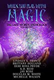 The intoxicating powers of magic are boundless. From the veins of dragons to the staves of the fae, the vibrations of spells, potions, and power beckon unto mortals, but what fate awaits those who heed the call? Some fall too far to the dark, never t...
