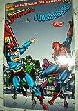 Battaglie del Secolo n. 2 ed.Marvel Italia Superman e L'Uomo Ragno 2di4