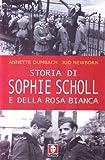 Storia di Sophie Scholl e della Rosa Bianca
