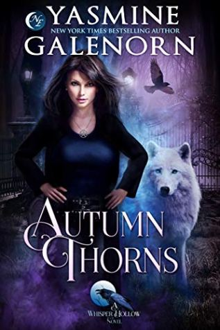 Autumn Thorns (Whisper Hollow Book 1) by [Galenorn, Yasmine]