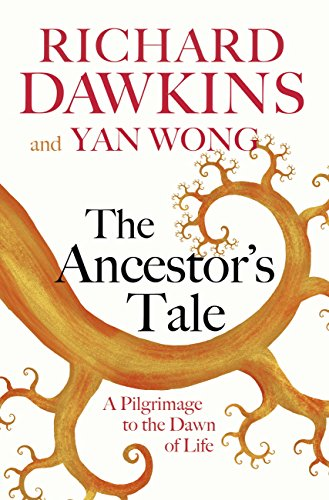 The Ancestor's Tale: A Pilgrimage to the Dawn of Life (English Edition)