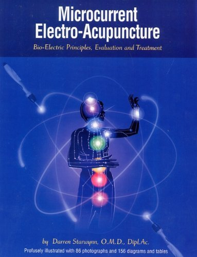 Microcurrent Electro-Acupuncture by Darren Starwynn (2002-09-03)