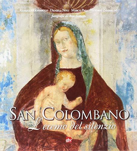 San Colombano. L'eremo del silenzio