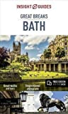 Insight Guides Great Breaks Bath [Lingua Inglese]