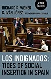 Los Indignados: Tides of Social Insertion in Spain (English Edition)