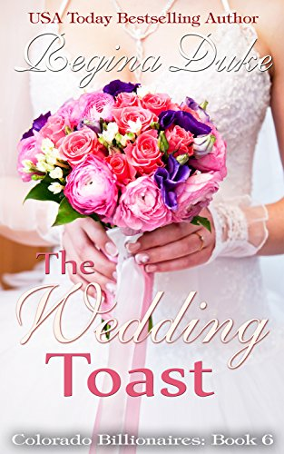 El brindis de la boda pdf (Colorado Billionaires nº 6) – Regina Duke