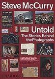 Untold. The stories behind the photographs. Ediz. illustrata [Lingua inglese]