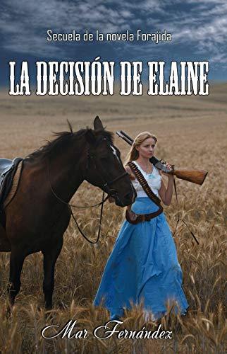 La decisión de Elaine de Mar Fernández
