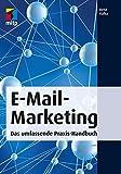 E-Mail-Marketing: Das umfassende Praxis-Handbuch (mitp Business)