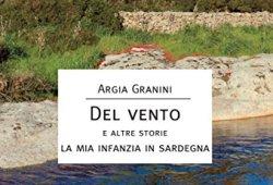 scaricare Del vento e altre storie. La mia infanzia in Sardegna PDF