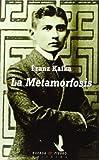 La metamorfosis (Clásicos Contemporáneos)