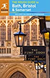 The Rough Guide to Bath, Bristol & Somerset [Lingua Inglese]
