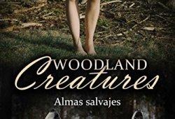 Woodland Creatures. Almas Salvajes: (Memorias de una mujer-lobo) leer libros online gratis en español para descargar