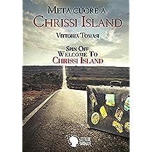 Metà cuore a Chrissi Island