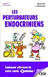 Les perturbateurs endocriniens: Comment affectent-ils notre santé au quotidien ?