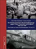 """Der Einsatz deutscher Sturzkampfflugzeuge gegen Polen, Frankreich und England 1939 und 1940: Eine Studie zur """"Grazer Gruppe"""" I./76 und I./3"""