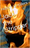 Jack the Stripper: [Short Story]