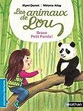 Les animaux de Lou, bravo, petit panda ! - Premières Lectures CP Niveau 2 - Dès 6 ans