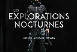 Les explorations nocturnes