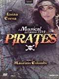 Pirates - Il Musical (2 Dvd) by luisa corna
