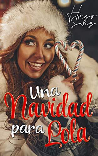 Una Navidad para Lola de Hugo Sanz