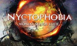 scaricare Nyctophobia: Mondo Senza Luce Epub