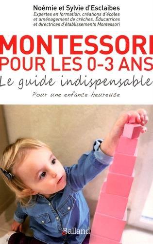 Montessori-pour-les-0-3-ans-Le-guide-indispensable-pour-les-bbs-et-les-tout-petits