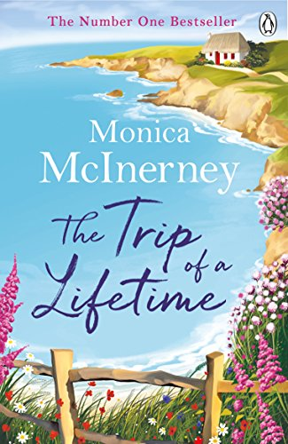 The Trip of a Lifetime by [McInerney, Monica]