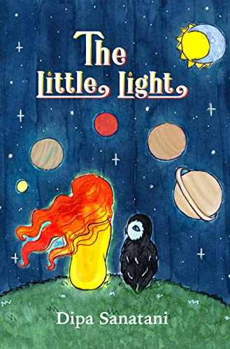 The Little Light: A Story of Reincarnation and the Crazy Cosmic Family (The Guardians of the Lore Book 1)