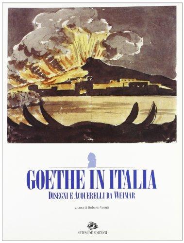 J. W. Goethe. Frascati, i colli Albani e altri luoghi del viaggio in Italia. Disegni e acquarelli da Weimar. Catalogo della mostra