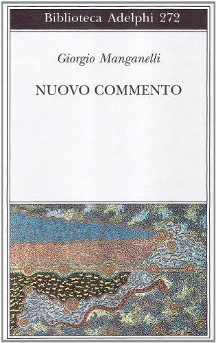 Nuovo commento. Con una lettera inedita di Italo Calvino