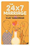 The 24x7 Marriage : Smart Strategies for Good Beginnings