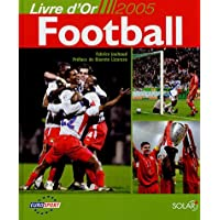 Football : Livre d'or 2005